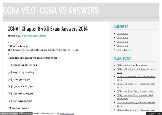 CCNA V5.0 - CCNA V5 ANSWERS CCNA 1 Chapter 8 v5.0 Exam Answers 2014  CATEGORIES CCNA 1 V 5  December 10, 2013 by quocvuong...