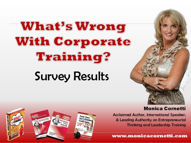 Survey Results                                 Monica Cornetti                 Acclaimed Author, International Speaker,   ...
