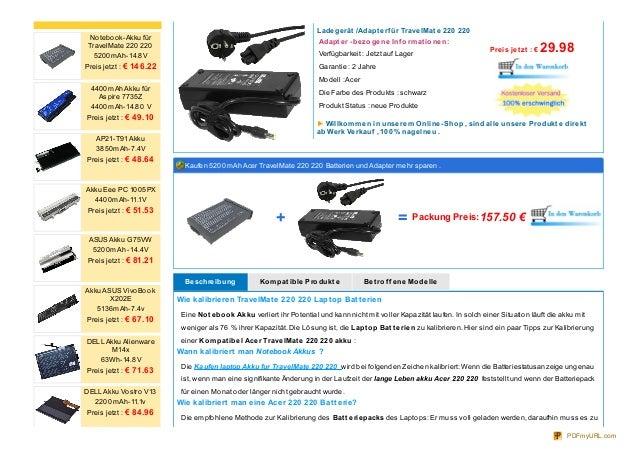 Ladegerät /Adapt erf ür TravelMat e 220 220 Adapt er -bezogene Inf ormat ionen: Verfügbarkeit : Jetzt auf Lager Garantie :...