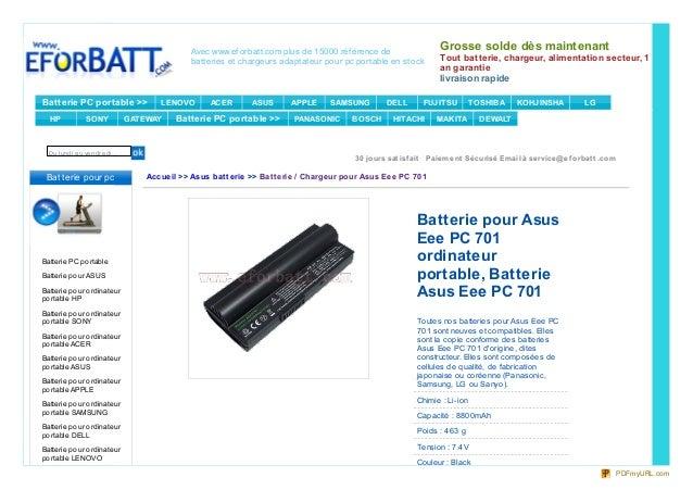 acheter batterie asus eee pc 701 chargeur adaptateur secteur asus e. Black Bedroom Furniture Sets. Home Design Ideas