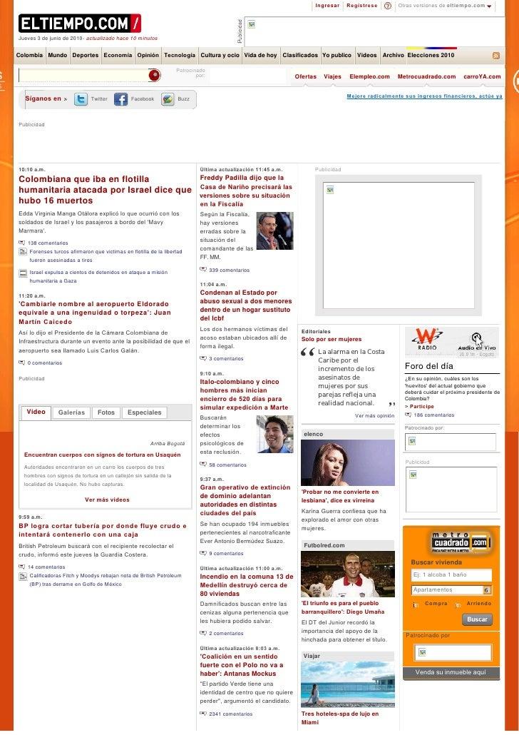 Ingresar     Regístrese          Otras versiones de eltiempo.com     Jueves 3 de junio de 2010- actualizado hace 10 minuto...