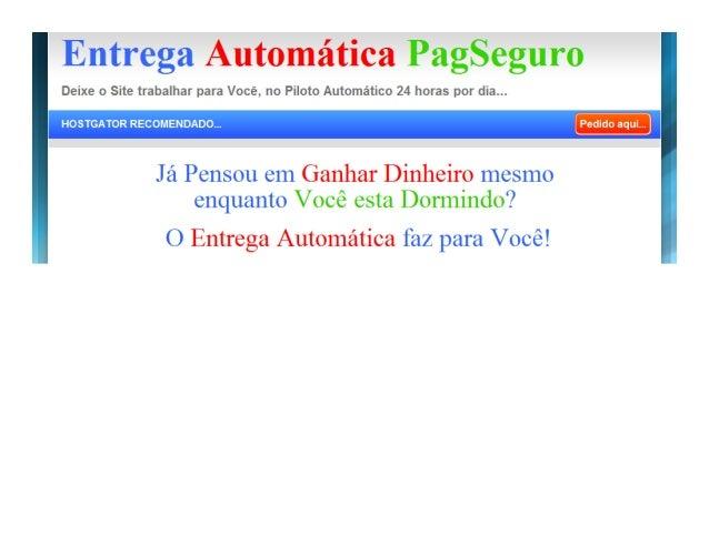Entrega Automática PagSeguro UOL