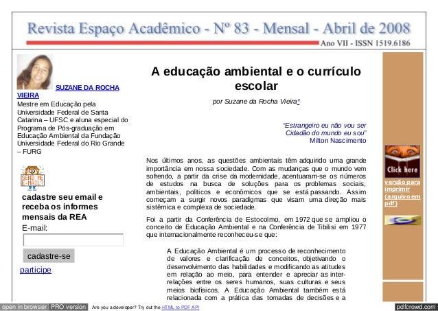 SUZANE DA ROCHA  VIEIRA  Mestre em Educação pela  Universidade Federal de Santa  Catarina – UFSC e aluna especial do  Prog...