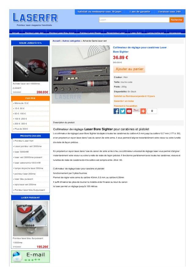 Laserfr Accueil > Autres catégories > Achat de Gants laser vert Description du produit Collimateur de réglage Laser Bore S...