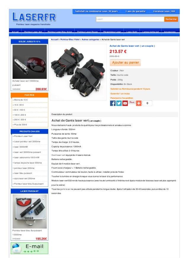 Laserfr Accueil > Pointeur Bleu Violet > Autres catégories > Achat de Gants laser vert Description du produit Achat de Gan...