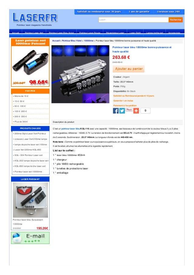 Laserfr Accueil > Pointeur Bleu Violet > 10000mw > Pointeur laser bleu 10000mw bonne puissance et haute qualité Descriptio...