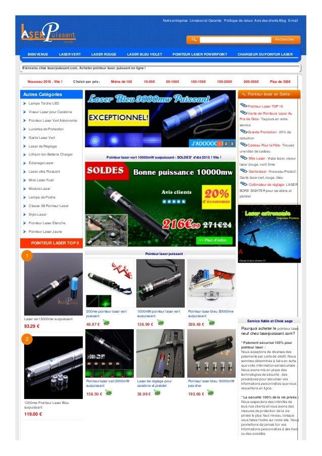 Notre entreprise Livraison et Garantie Politique de retour Avis des clients Blog E-mail Bienvenu chez laserpuissant.com, A...