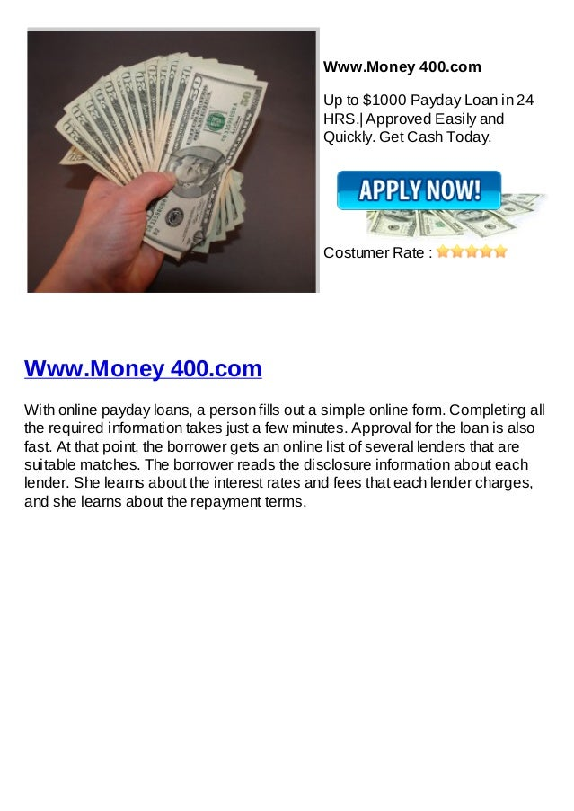 Www.Money 400.com                                              Up to $1000 Payday Loan in 24                              ...