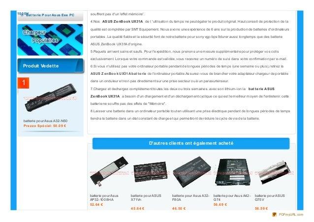 batterie pour AsusAP32-1008HA52.64 €batterie pour ASUSX71Vn45.64 €batterie pour Asus A32-F80A46.50 €batterie pour Asus A42...