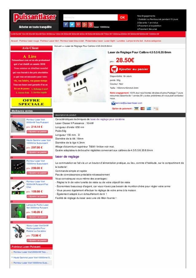 Recherche laser 10000mw Nos Engagements: 1.Satisfait ou Remboursé pendant 15 jours 2.Garantie 1 an inclus 3.Paiement à l'e...