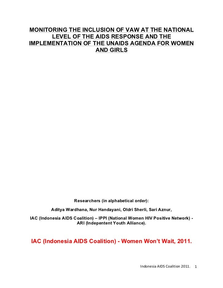 MONITORING THE INCLUSION OF VAW AT THE NATIONAL      LEVEL OF THE AIDS RESPONSE AND THEIMPLEMENTATION OF THE UNAIDS AGENDA...