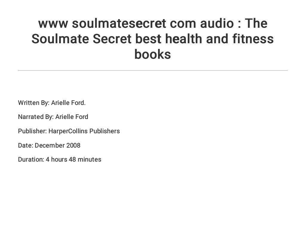 www soulmatesecret com audio : The Soulmate Secret best