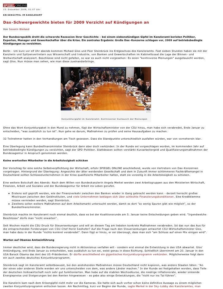 15.Dezember2008,01:07Uhr  KRISENGIPFEL IM KANZLERAMT   Dax-Schwergewichtebietenfür2009VerzichtaufKündigungenan ...