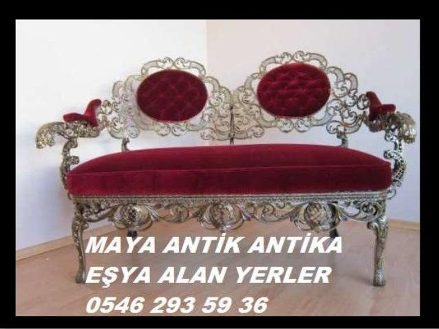 ANTİKA EŞYA ALINIR SATILIR 0546 293 59 36