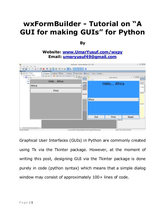 "wxFormBuilder - Tutorial on ""A GUI for making GUIs"" for Python"
