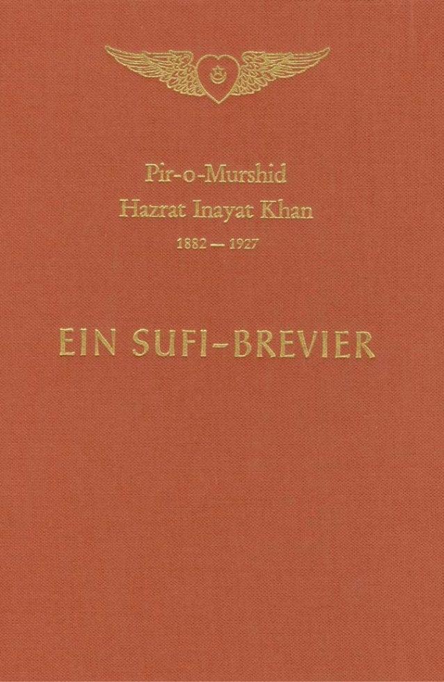 Pir-o-Murshid Hazrat Inayat Khan ● Ein Sufi-Brevier