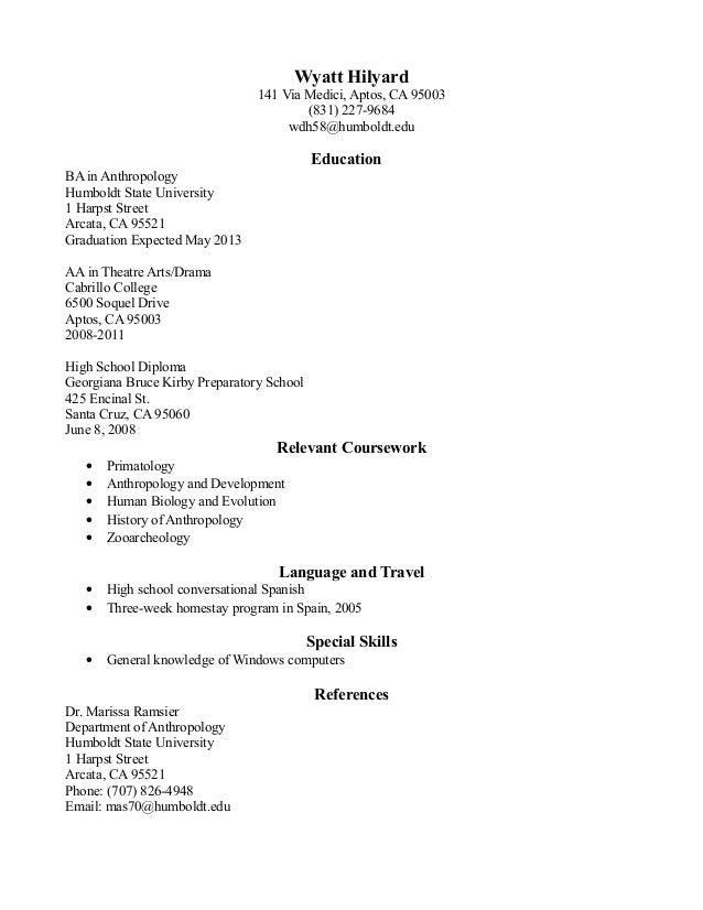 Wyatt Hilyard141 Via Medici, Aptos, CA 95003(831) 227-9684wdh58@humboldt.eduEducationBA in AnthropologyHumboldt State Univ...