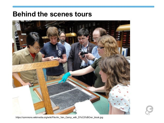 Behind the scenes tours https://commons.wikimedia.org/wiki/File:An_Van_Camp_with_D%C3%BCrer_block.jpg