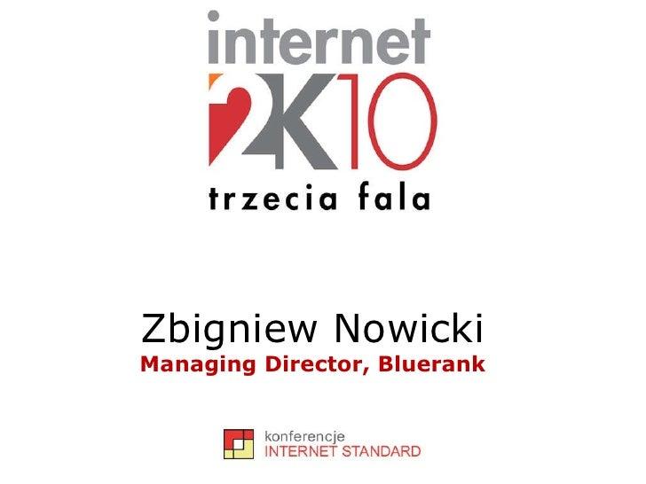 Zbigniew Nowicki Managing Director, Bluerank
