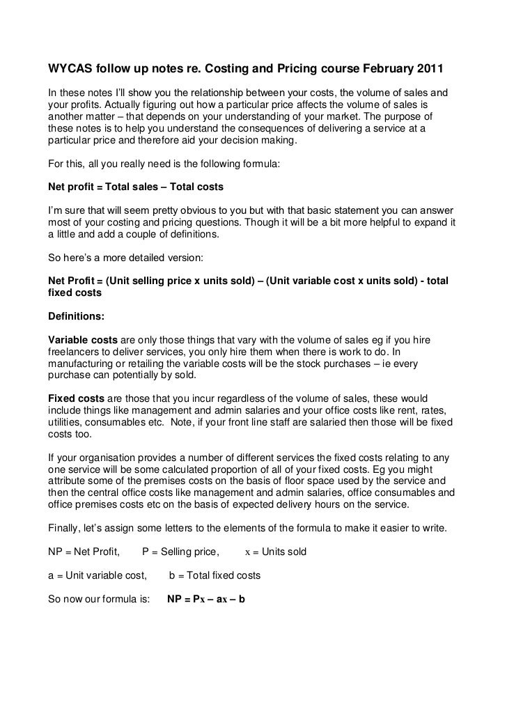 WYCAS follow up notes re. Costing and Pricing course February 2011In these notes I'll show you the relationship between yo...