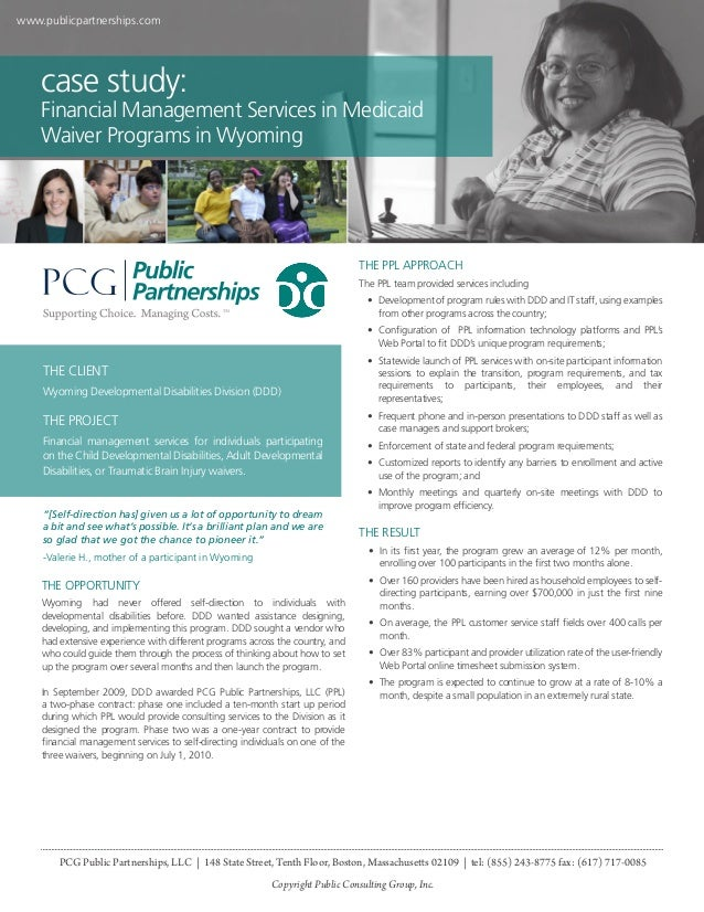 www.publicpartnerships.com  case study:  Financial Management Services in Medicaid Waiver Programs in Wyoming  THE PPL APP...