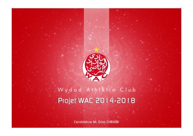 Candidature Driss Chraibi à la présidence du Wydad Athletic Club section Football