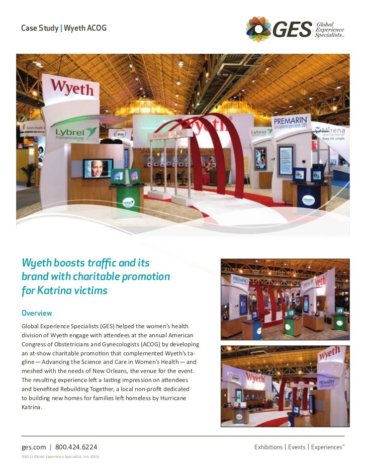Case Study | Wyeth ACOGWyeth boosts traffic and itsbrand with charitable promotionfor Katrina victimsOverviewGlobal Experi...