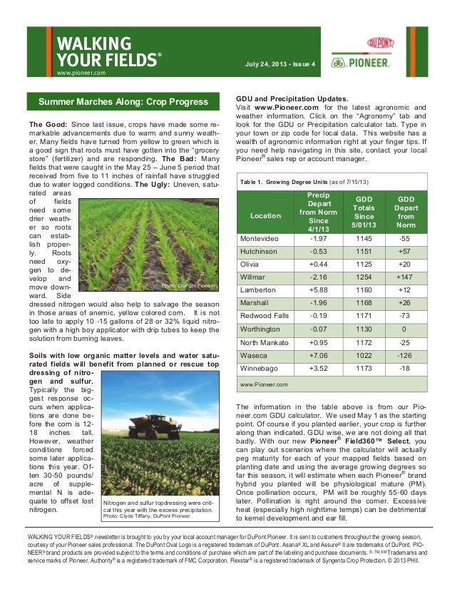 The Good: Since last issue, crops have made some re- markable advancements due to warm and sunny weath- er. Many fields ha...