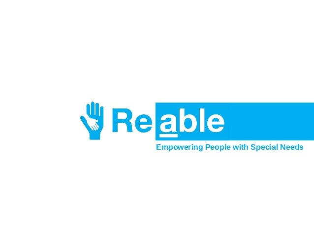 Empowering People with Special Needs