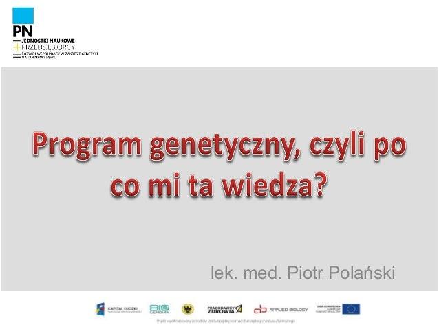 lek. med. Piotr Polański