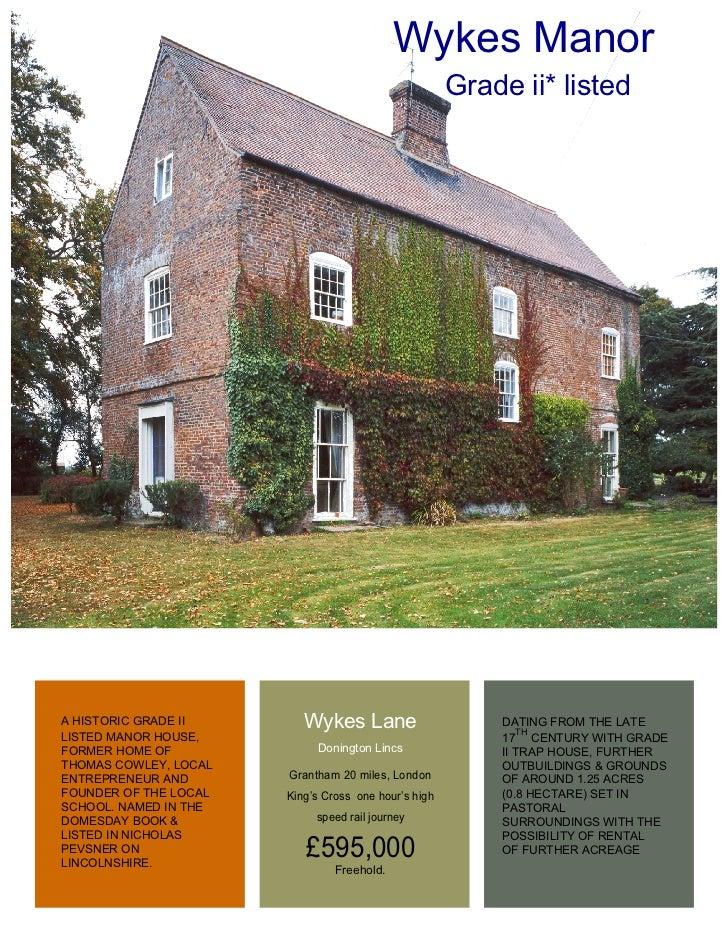 Wykes Manor                                                      Grade ii* listedA HISTORIC GRADE II       Wykes Lane     ...