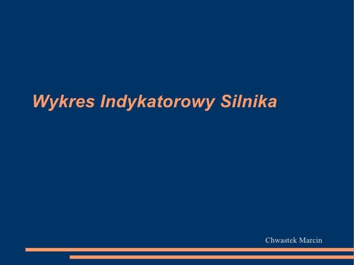 Wykres Indykatorowy Silnika Chwastek Marcin
