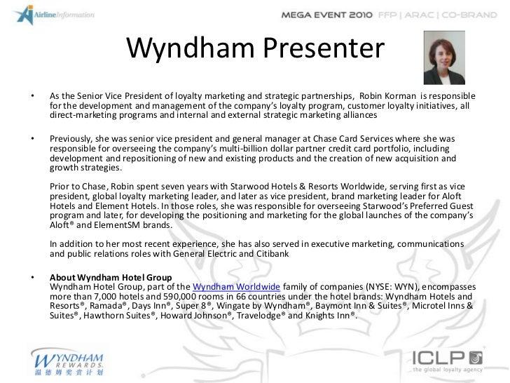 Wyndham Presenter•   As the Senior Vice President of loyalty marketing and strategic partnerships, Robin Korman is respons...