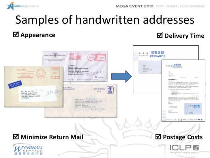 Samples of handwritten addresses Appearance              Delivery Time Minimize Return Mail    Postage Costs