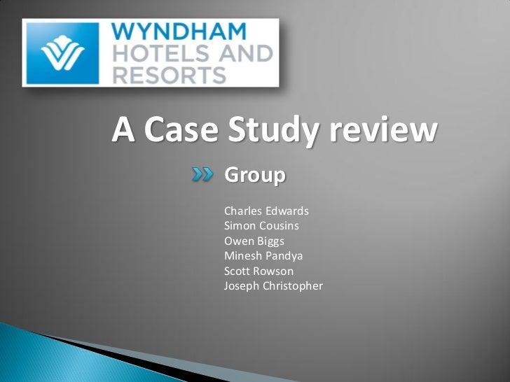 A Case Study review      Group      Charles Edwards      Simon Cousins      Owen Biggs      Minesh Pandya      Scott Rowso...