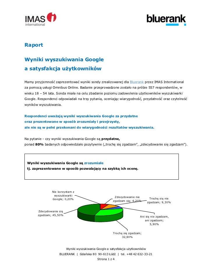 Raport  Wyniki wyszukiwania Google a satysfakcja u ytkowników  Mamy przyjemność zaprezentować wyniki sondy zrealizowanej d...
