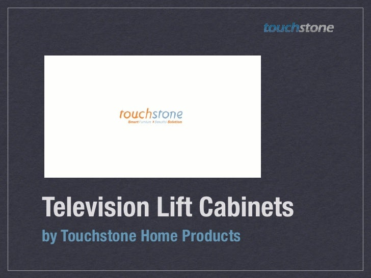 Television Lift Cabinetsby Touchstone Home Products
