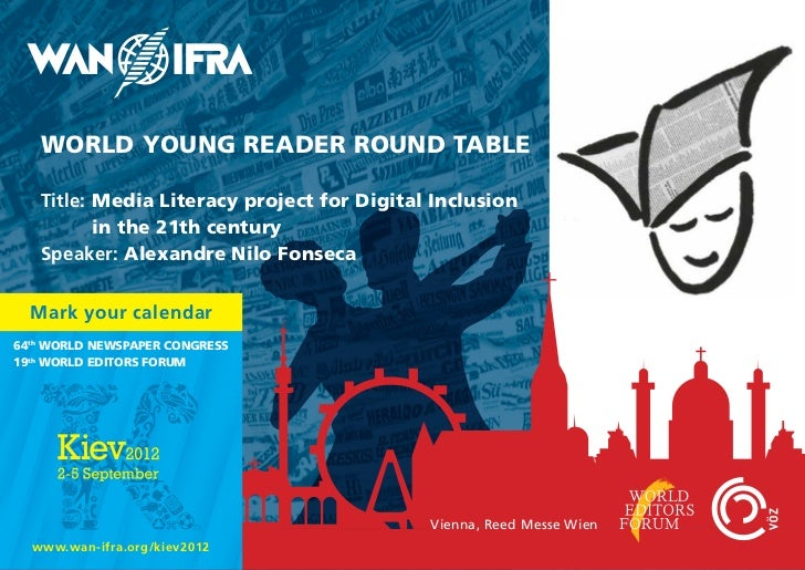 WORLD YOUNG READER ROUND TABLE   Title: Media Literacy project for Digital Inclusion          in the 21th century   Speake...