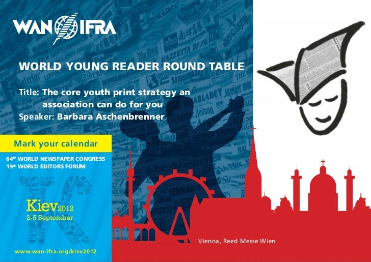 WORLD YOUNG READER ROUND TABLE   Title: The core youth print strategy an          association can do for you   Speaker: Ba...