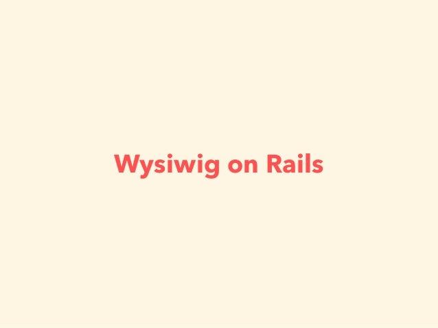 Wysiwig on Rails