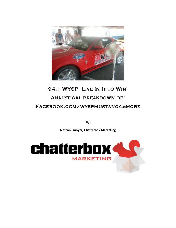 94.1 WYSP 'Live In It to Win'           Analytical breakdown of:       Facebook.com/wys...