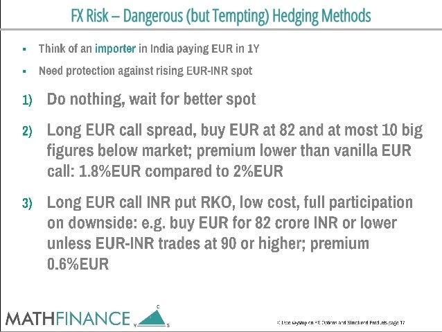 FX Risk – Dangerous (but Tempting) Hedging Methods  