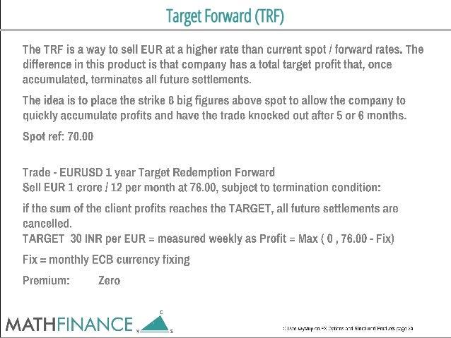 Target Forward (TRF)
