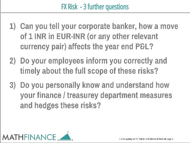 FX Risk - 3 further questions
