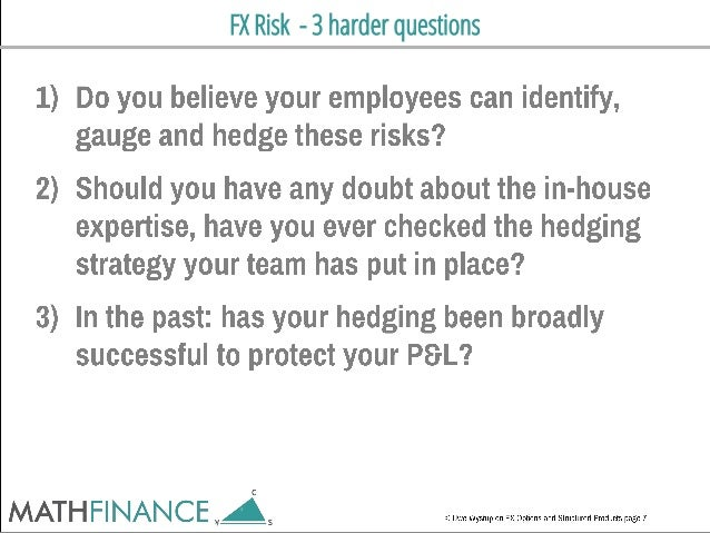 FX Risk - 3 harder questions