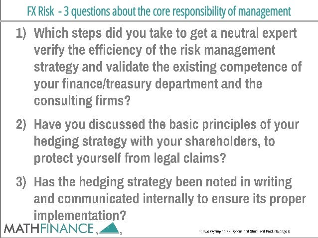 FX Risk - 3 questions about the core responsibility of management