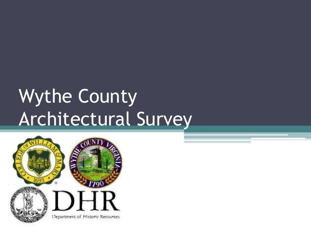 Wythe County Architectural Survey