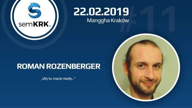Roman Rozenberger • Od 2010 w SEM • MMŚP • Konsultuję • Pomagam