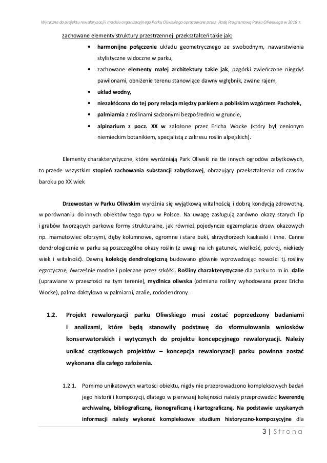Wytyczne Rady Programowej Parku Oliwskiego 17.11.2016 Slide 3