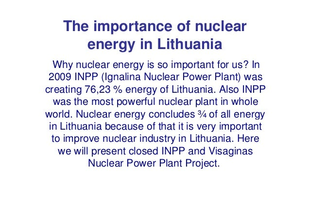 Understanding the significance of nuclear energy